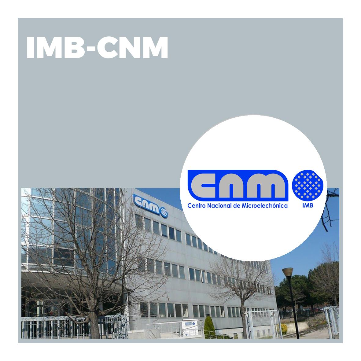 Instituto de Microelectrónica de Barcelona - Centro Nacional de Microelectrónica (IMB-CNM)