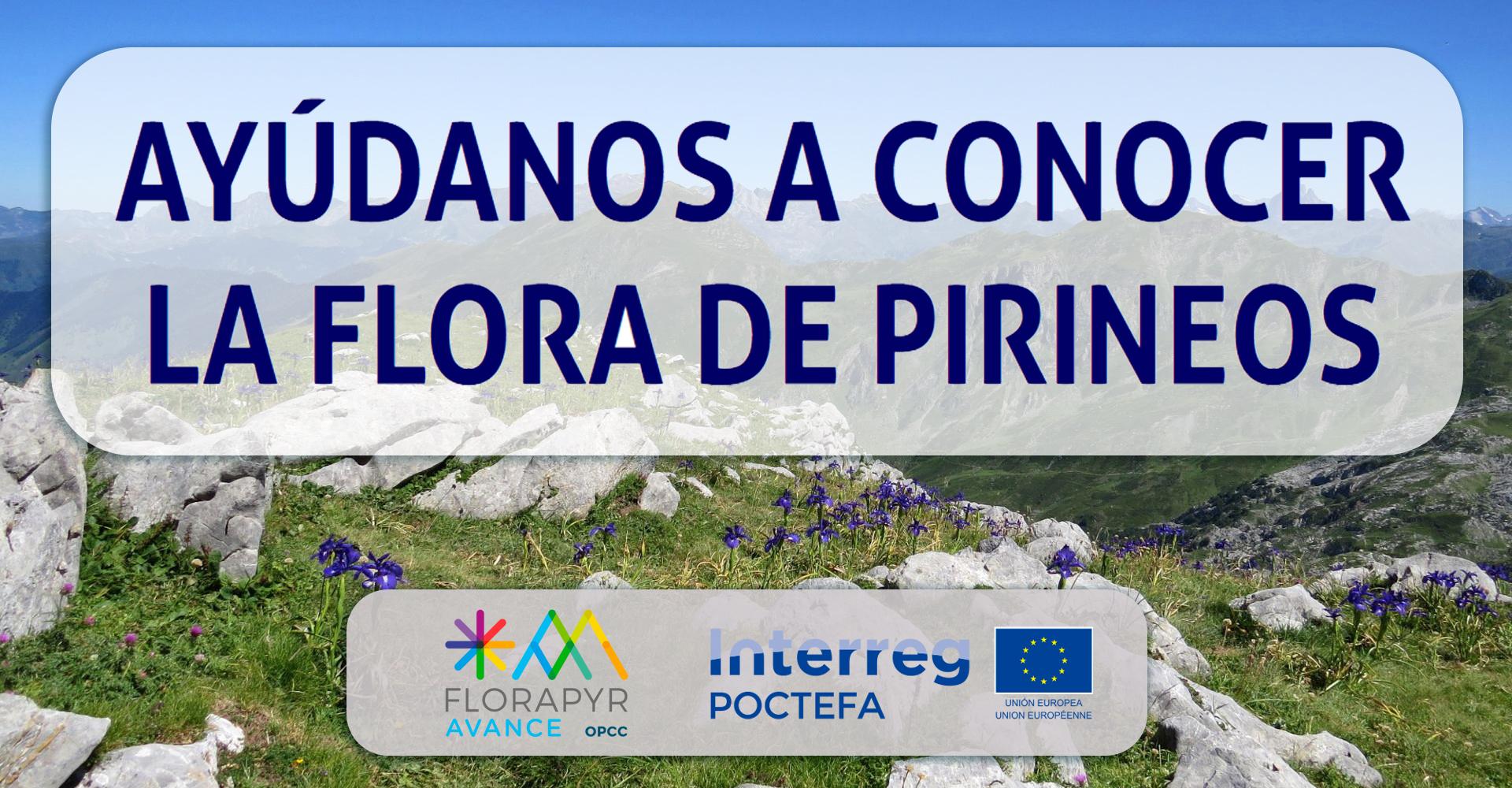 """Cartel Florapyr """"Ayúdanos a conocer la flora de Pirineos"""""""